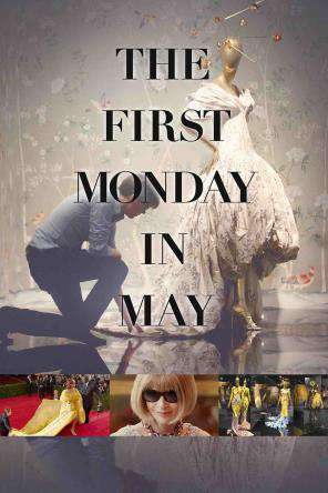 The First Monday In May, On Demand Movie, Special Interest
