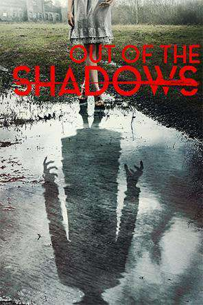 Out of the Shadows, Movie on DVD, Horror