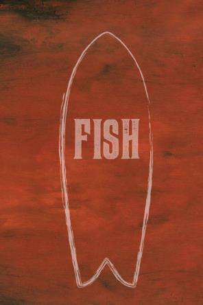 Fish: Surfboard Documentary: Watch Fish: Surfboard