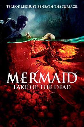 Mermaid: Lake of the Dead, Movie on DVD, Horror