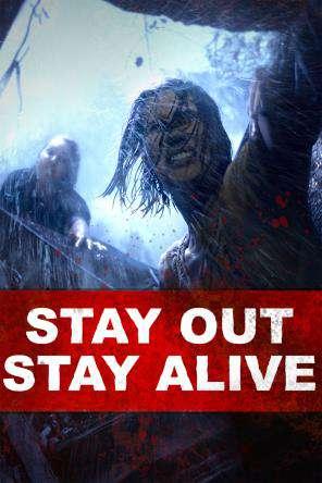 Stay Out Stay Alive Watch Stay Out Stay Alive Online Redbox On Demand