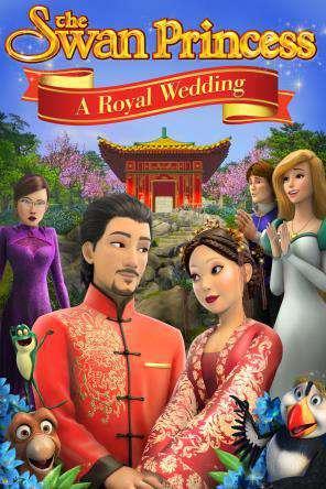 Swan Princess: A Royal Wedding