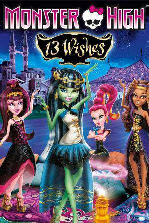 Monster High: 13 Wishes, On Demand Movie, Animated DigitalMovies, Family DigitalMovies, Sci-Fi & Fantasy DigitalMovies, Fantasy