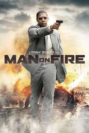 Man on Fire (2004), On Demand Movie, Action DigitalMovies, Adventure DigitalMovies, Drama DigitalMovies, Thriller & Suspense DigitalMovies, Thriller