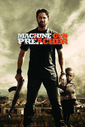 Machine Gun Preacher, Movie on DVD, Action Movies, Drama