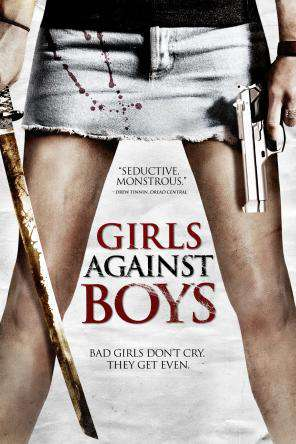 Girls Against Boys, On Demand Movie, Horror DigitalMovies, Thriller & Suspense DigitalMovies, Thriller