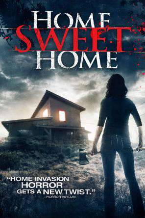 Home Sweet Home, Movie on DVD, Horror