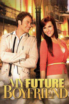 My Future Boyfriend, Movie on DVD, Comedy Movies, Family