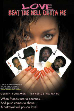 Love Beat the Hell Outta Me, Movie on DVD, Drama