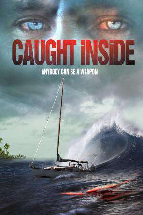 Caught Inside, Movie on DVD, Action Movies, Adventure Movies, Thriller & Suspense