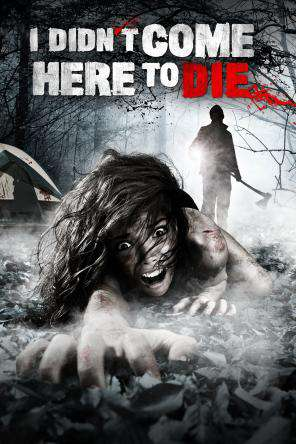 I Didn't Come Here to Die, Movie on DVD, Horror Movies, Action