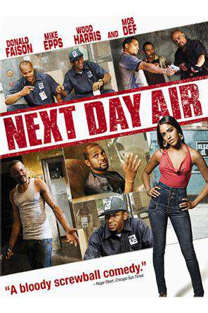 Next Day Air, On Demand Movie, Action DigitalMovies, Comedy DigitalMovies, Drama