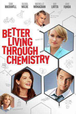 Better Living Through Chemistry, On Demand Movie, Comedy