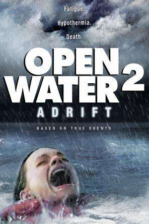 Open Water 2: Adrift, On Demand Movie, Adventure DigitalMovies, Drama DigitalMovies, Horror DigitalMovies, Thriller & Suspense DigitalMovies, Thriller