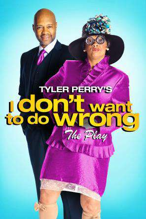 Tyler Perry's I Don't Want To Do Wrong, Movie on DVD, Comedy Movies, Drama