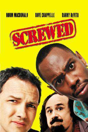 Screwed, On Demand Movie, Comedy