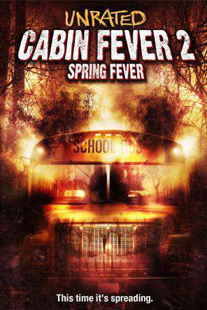 Cabin Fever 2: Spring Fever, On Demand Movie, Comedy DigitalMovies, Horror DigitalMovies, Sci-Fi & Fantasy DigitalMovies, Thriller & Suspense DigitalMovies, Fantasy DigitalMovies, Thriller