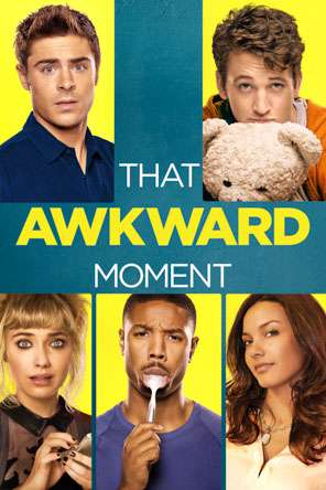 That Awkward Moment, Movie on DVD, Comedy Movies, Romance