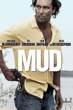 Mud, On Demand Movie, Action DigitalMovies, Adventure DigitalMovies, Drama DigitalMovies, Thriller & Suspense DigitalMovies, Suspense DigitalMovies, Thriller
