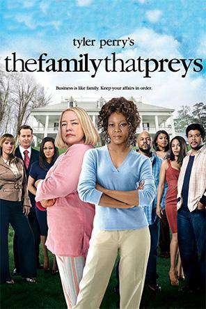 Tyler Perry's The Family That Preys, On Demand Movie, Drama
