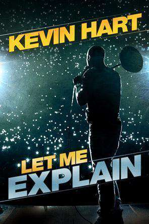 Kevin Hart: Let Me Explain, On Demand Movie, Comedy