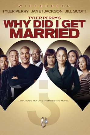Tyler Perry's Why Did I Get Married, On Demand Movie, Comedy DigitalMovies, Drama