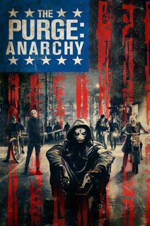 The Purge: Anarchy, On Demand Movie, Drama DigitalMovies, Horror DigitalMovies, Thriller & Suspense DigitalMovies, Thriller