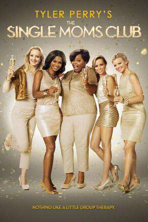 Tyler Perry's The Single Moms Club, On Demand Movie, Comedy DigitalMovies, Drama