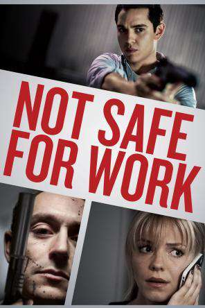 Not Safe For Work, On Demand Movie, Action DigitalMovies, Thriller & Suspense DigitalMovies, Thriller