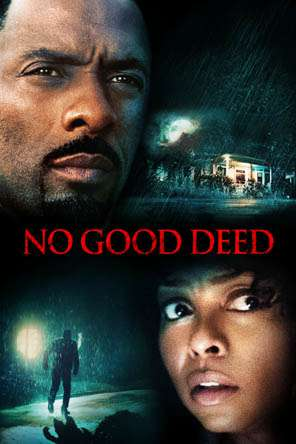 No Good Deed, Movie on DVD, Drama