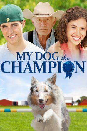 My Dog The Champion, On Demand Movie, Drama DigitalMovies, Family