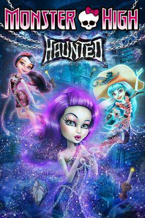 Monster High: Haunted, Movie on DVD, Animated Movies, Family