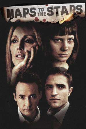 Maps To The Stars, On Demand Movie, Drama DigitalMovies, Thriller & Suspense DigitalMovies, Thriller