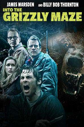 Into The Grizzly Maze, Movie on DVD, Drama Movies, Horror Movies, Thriller & Suspense