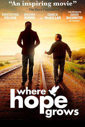 Where Hope Grows, Movie on DVD, Drama