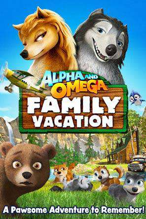 Alpha and Omega: Family Vacation, Movie on DVD, Comedy Movies, Family