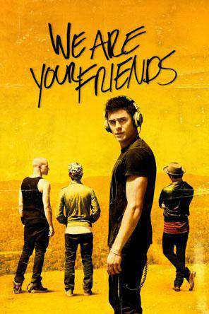 We Are Your Friends, Movie on DVD, Drama