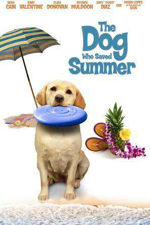 The Dog Who Saved Summer, On Demand Movie, Family