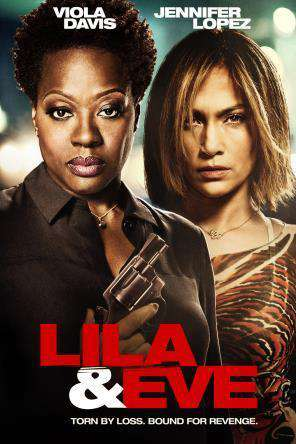 Lila & Eve, Movie on DVD, Drama