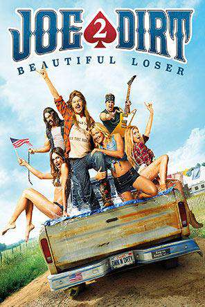 Joe Dirt 2: Beautiful Loser, On Demand Movie, Comedy
