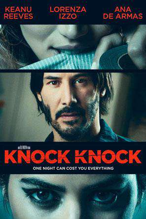 Knock Knock (2015), Movie on DVD, Drama Movies, Thriller & Suspense