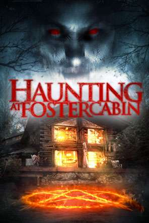 Haunting at Foster Cabin, Movie on DVD, Horror Movies, Thriller & Suspense