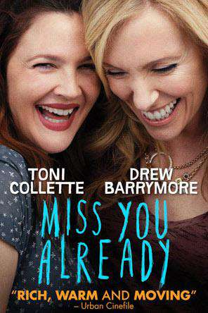 Miss You Already, Movie on DVD, Comedy Movies, Drama