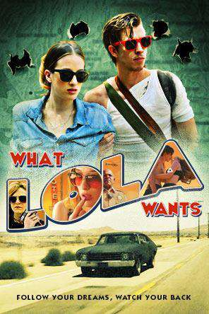 What Lola Wants, On Demand Movie, Drama DigitalMovies, Thriller & Suspense DigitalMovies, Thriller