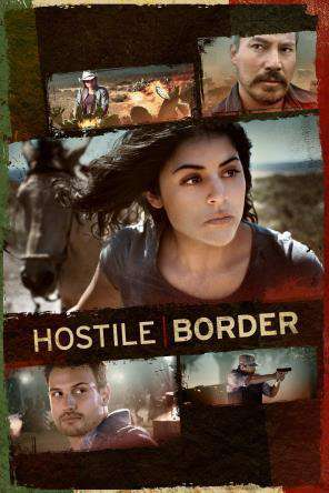 Hostile Border, Movie on DVD, Drama Movies, Thriller & Suspense
