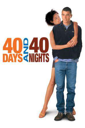 40 Days and 40 Nights, On Demand Movie, Comedy DigitalMovies, Drama DigitalMovies, Romance