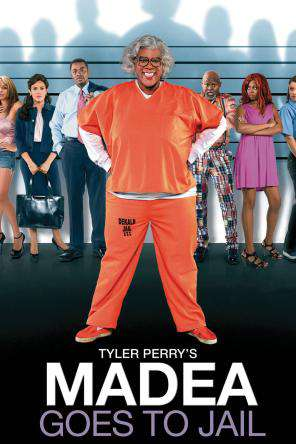 Tyler Perry's Madea Goes to Jail, On Demand Movie, Comedy DigitalMovies, Drama