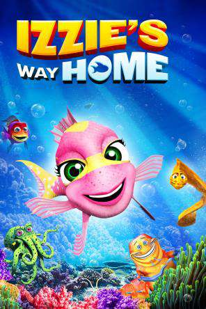 Izzie's Way Home, Movie on DVD, Adventure Movies, Animated Movies, Kids Movies, Family