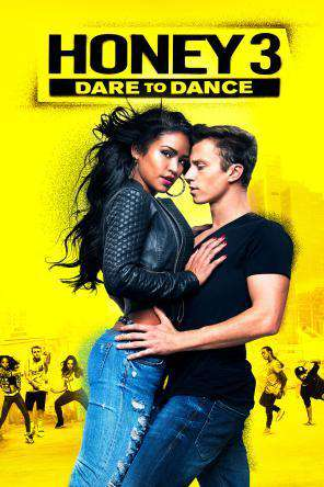 Honey 3: Dare to Dance, Movie on DVD, Drama Movies, Special Interest
