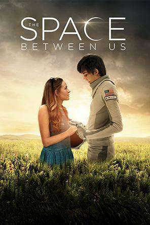 The Space Between Us, Movie on DVD, Drama Movies, Sci-Fi & Fantasy Movies, Romance
